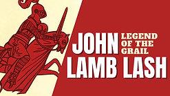 JOHN LAMB LASH_ LEGEND OF THE HOLY GRAIL