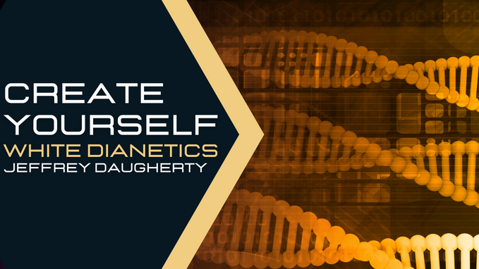 WHITE DIANETICS & SCIENTOLOGY: CREATE YOURSELF