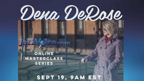 Dena DeRose Masterclass