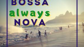 Bossa Always Nova with Maucha Adnet