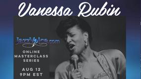 Vanessa Rubin Masterclass