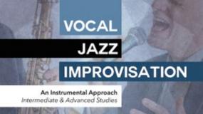 Vocal Jazz Improvisation: An Instrumental Approach with Darmon Meader