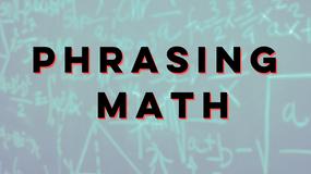 Phrasing Math with Michele Weir