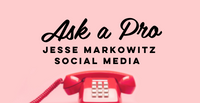 Ask A Pro with Jesse Markowitz