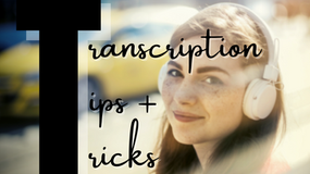 Transcription Tips and Tricks with Ashley Pezzotti