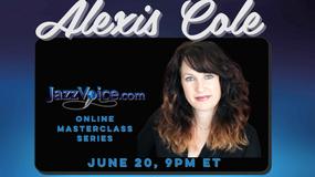 Alexis Cole Masterclass