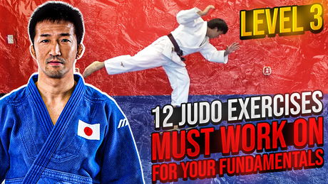 12 Judo Exercises You Must Work On | Level 3