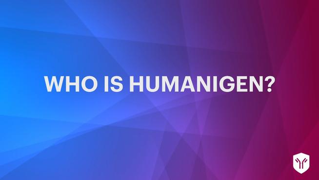 Who is Humanigen?