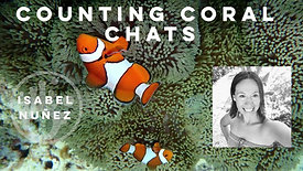 Counting Coral Chats - 004 - Interview with Isabel Nunez