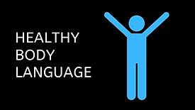 Healthy Body Language
