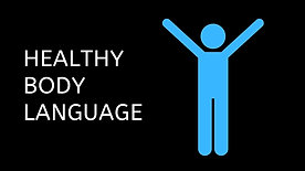 Healthy Body Language