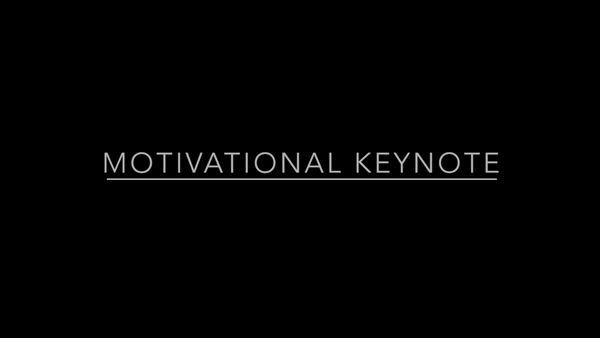 Motivational Keynote