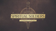 Spiritual Soldiers - Wednesday, July 22, 2020