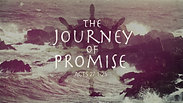 The Journey of Promise - Sunday PM, January 10, 2021