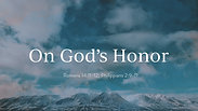 On God's Honor - Wednesday, May 27, 2020