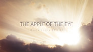 The Apple of the Eye - Sunday, May 23, 2021