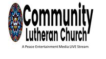 Community Lutheran Church LIVE June 13, 2021 Sunday Service