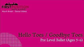 Hello Toes / Goodbye Toes