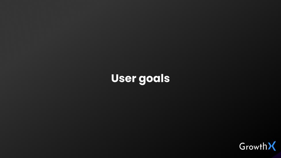User Goals