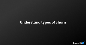 Understanding Churn and it's types