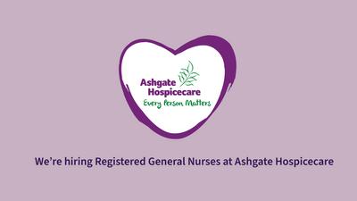 Ashgate Hospice - Nurse Recruitment