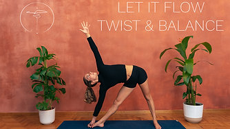 Let it Flow - Twist & Balance