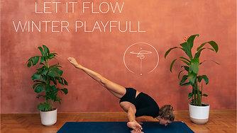 Let it Flow - Playful Winter Flow