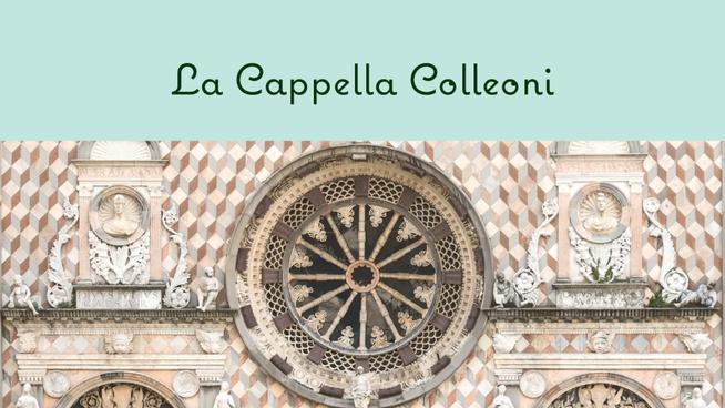 La Cappella Colleoni | Video-tour con la Margì