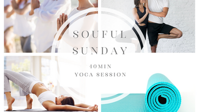 Soulful Sunday 40Min Yoga session