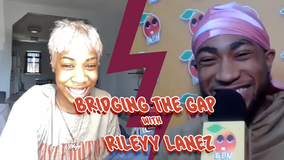 Bridging the Gap w Rileyy Lanez