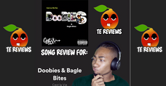 TE Review for Cest La Vie - Doobies & Bagle Bites