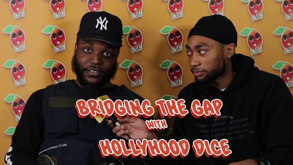 Bridging the Gap w/ Hollyhood Dice