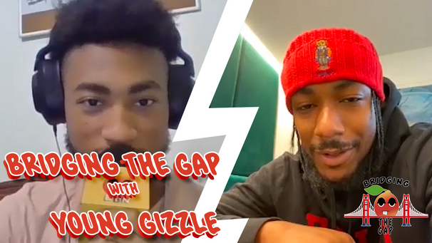 Bridging the Gap with Young Gizzle