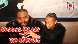 Bridging the Gap with Sha Summers