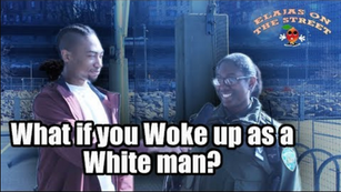 What if you Woke up as a White Man?