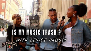 Is my Music Trash? with Lenice Raquel