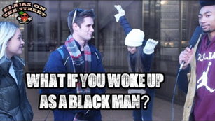 What if you Woke up as a Black man?