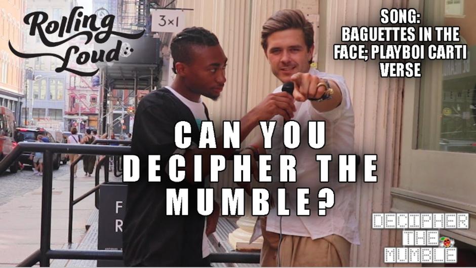 Decipher the Mumble