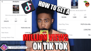 How to get a MILLION Views on Tik Tok! | How to's with EBN