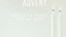 Prince of Peace - Coming King