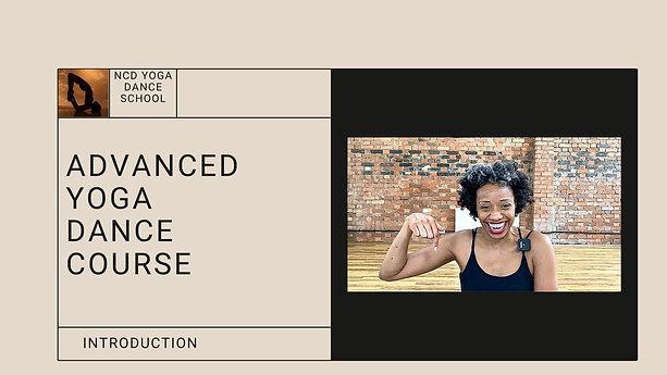 Advanced Yoga Dance Course Intro
