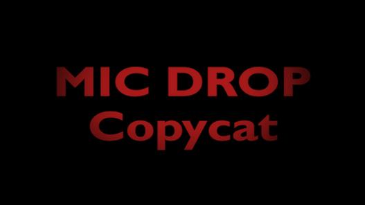 BTS MIC DROP MV COPYCAT