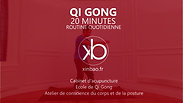 Qi Gong 20 min routine quotidienne