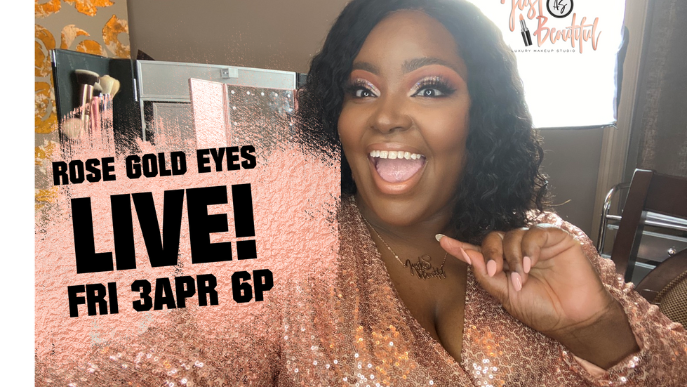 Learn Rose Gold Eyes LIVE!