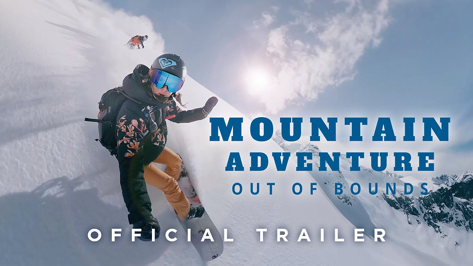 Mountain Adventure: Out of Bounds - Official Theatrical Trailer [1080]