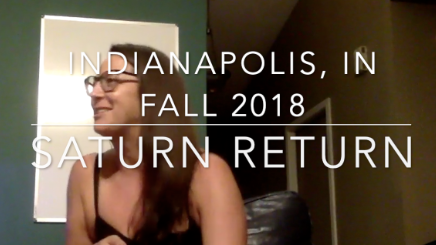 Saturn Return (Indianapolis, IN Fall 2018)