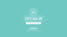 Enneagram Mom Interview- Dawn Borntrager
