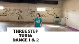 Dance 1 & 2: Three Step Turn & Improve