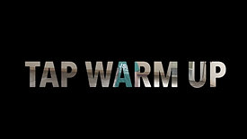 Dance1 & 2 tap warm up