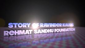 Ravinder Kaur's Rehmat Sandhu Foundation